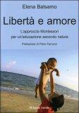 LIBERTà E AMORE Versione nuova di Elena Balsamo