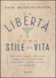 La Libertà Come Stile di Vita