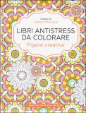 Libri Antistress da Colorare - Figure Creative — Libro