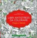 Libri Antistress da Colorare - Magico Natale - Libro