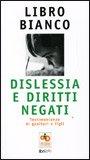 Libro Bianco: Dislessia e Diritti Negati