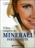 Il Libro Completo dei Minerali per la Salute