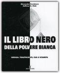 Il Libro Nero della Polvere Bianca