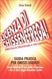 Licenza di Chissenefrega! - Libro