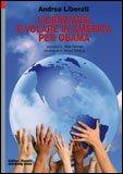 Licenziarsi e Volare in America per Obama