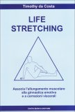 Life Stretching  - Libro