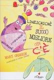 Linzichichè - Il Succo Migliore che C'è - Libro