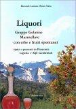 Liquori - Grappe, Gelatine, Marmellate con Erbe e Frutti spontanei — Libro