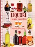 Liquori e Grappe Aromatiche - Libro