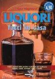 Liquori fatti in Casa - Libro