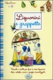 Liquorini e Grappette - Quaderno di Cucina n. 26