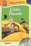 Little Thumb - Pollicino - Libro + CD