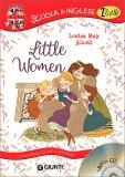 Little Women - Piccole Donne - Libro + CD