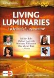 Living Luminaries - La felicità è una scelta - DVD + opuscolo