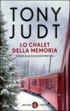 Lo Chalet della Memoria.