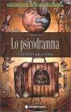 Lo Psicodramma - Libro