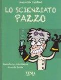 Lo Scienziato Pazzo — Libro