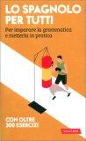 Lo Spagnolo per Tutti - Libro