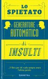 Lo Spietato Generatore Automatico di Insulti — Libro