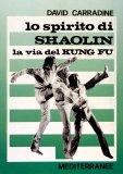Lo Spirito di Shaolin  - Libro