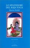 Lo Splendore del Raja Yoga — Libro