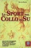Lo Sport dal Collo in Su  - Libro