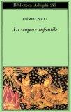 Lo Stupore Infantile  - Libro