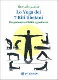 Lo Yoga dei 7 Riti Tibetani