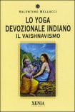 Lo Yoga Devozionale Indiano  - Il Vaishnavismo