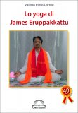 Lo Yoga di James Eruppakkattu — Libro