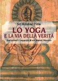 Lo Yoga e la Via della Verità - Libro