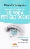Recupera una Vista Perfetta con lo Yoga per gli Occhi - Libro