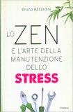 Lo Zen e l'Arte della Manutezione dello Stress - Libro