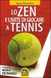 Lo Zen e l'Arte di Giocare a Tennis