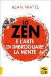 Lo Zen e l'Arte di Imbrogliare la Mente — Libro