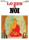 Lo Zen e Noi  - Libro