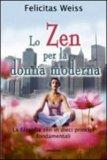 Lo Zen per la Donna Moderna