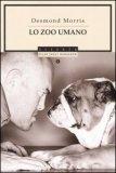 Lo Zoo Umano  - Libro