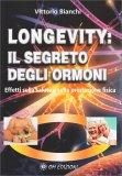 Longevity: Il Segreto degli Ormoni - Libro