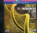 LONGEVITY - THE FREQUENCIES OF LIFE Regenerate your DNA and widen your consciousness!