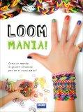 Loom Mania