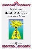 Il Loto Egoico — Libro