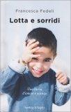 Lotta e Sorridi - Libro