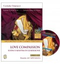 Love Compassion - Incontro con i Lama Tibetani — CD