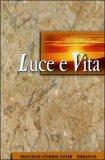 Luce e Vita