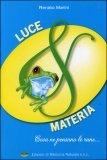 Luce & Materia