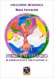 Luce nell'Inconscio - Radiestesia Metafisica - Libro