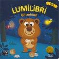 Lumilibri - Gli Animali - Libro