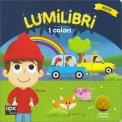 Lumilibri - I Colori - Libro