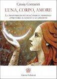 Luna, Corpo, Amore - Libro